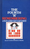 "The 4th ""R"" Remembering"
