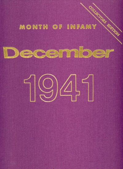 Month of Infamy, December 1941